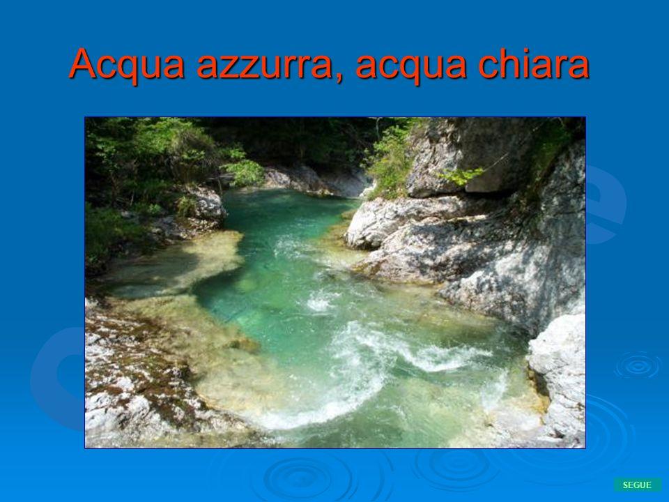Acqua azzurra, acqua chiara