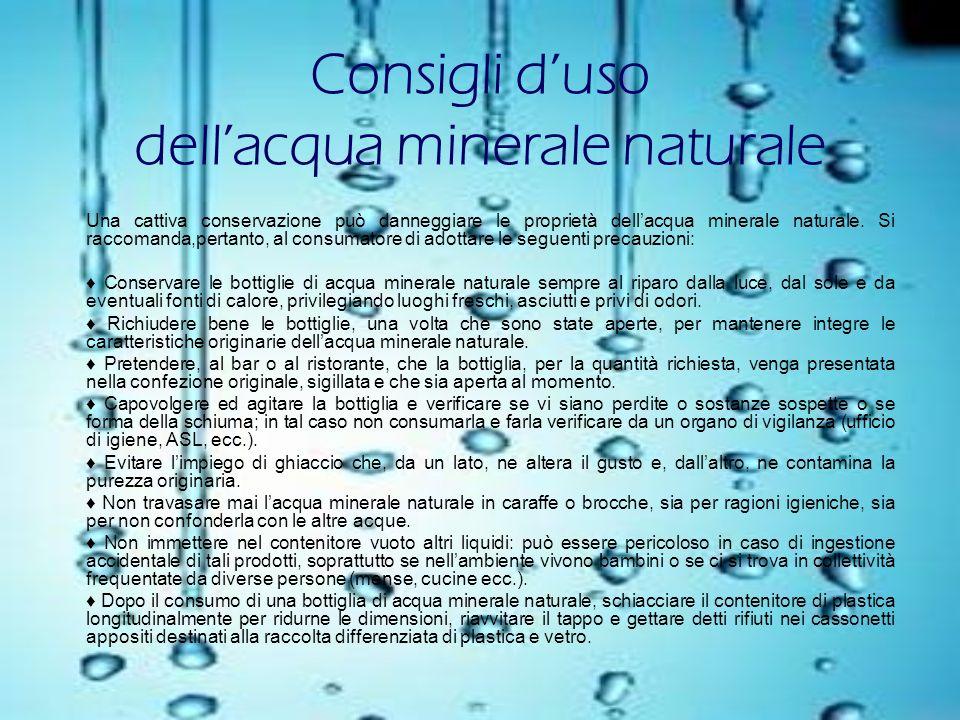 Consigli d'uso dell'acqua minerale naturale