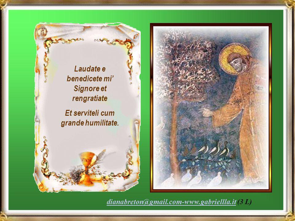 Laudate e benedicete mi' Signore et rengratiate