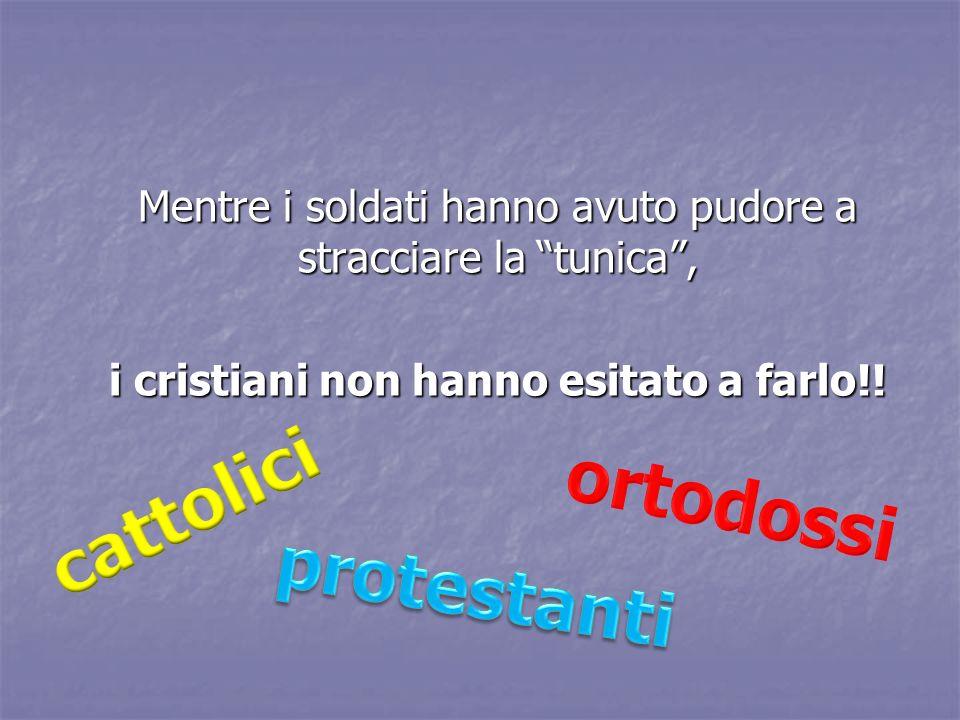 ortodossi cattolici protestanti