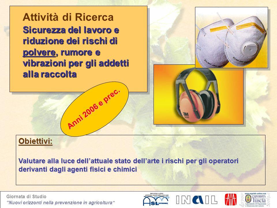 Attività di Ricerca Sicurezza del lavoro e riduzione dei rischi di polvere, rumore e vibrazioni per gli addetti alla raccolta