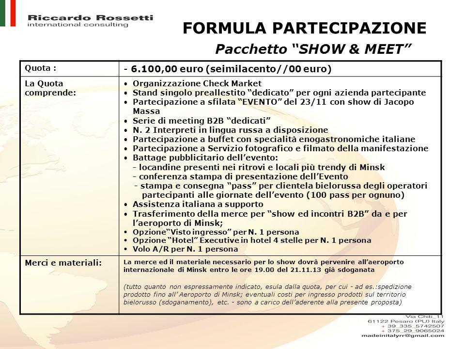 Pacchetto SHOW & MEET