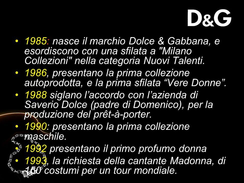 1985: nasce il marchio Dolce & Gabbana, e esordiscono con una sfilata a Milano Collezioni nella categoria Nuovi Talenti.