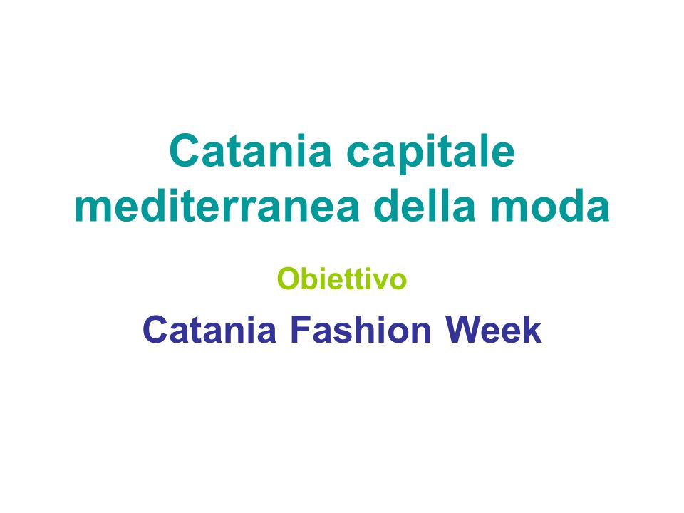 Catania capitale mediterranea della moda