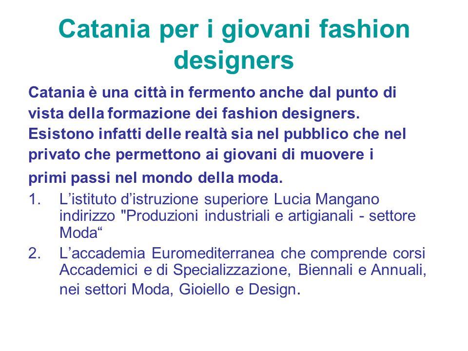 Catania per i giovani fashion designers