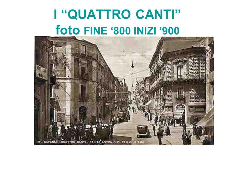 I QUATTRO CANTI foto FINE '800 INIZI '900