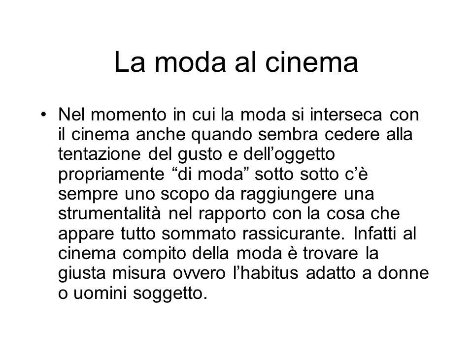 La moda al cinema