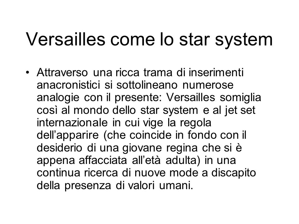 Versailles come lo star system