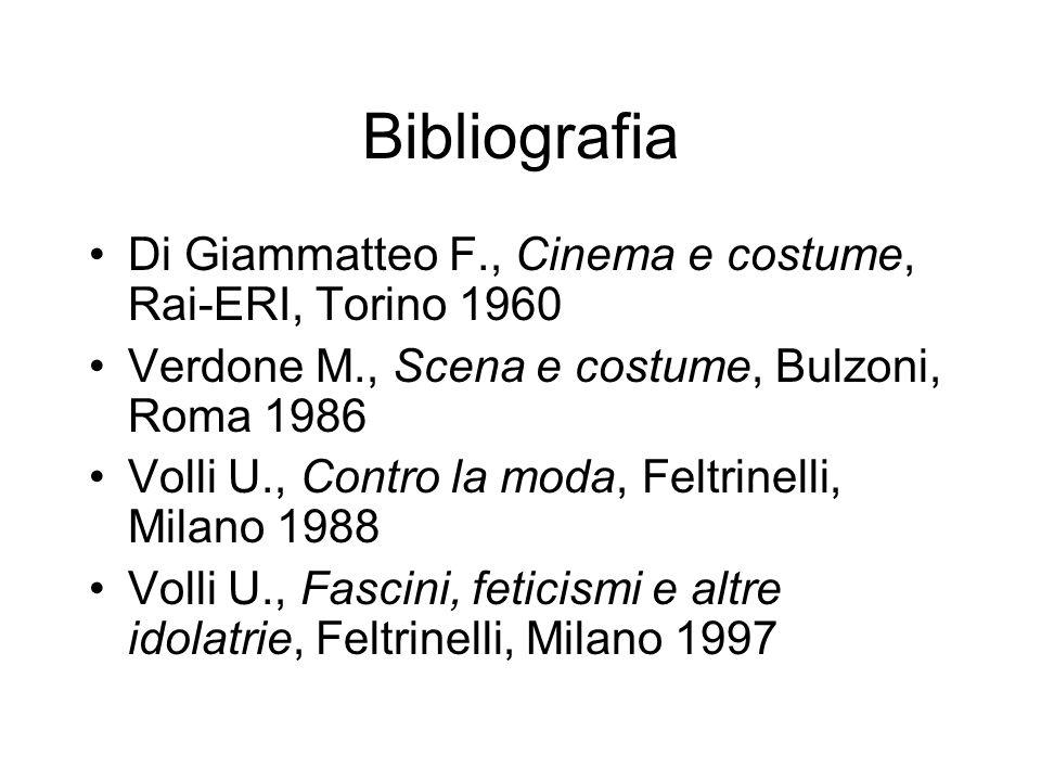 Bibliografia Di Giammatteo F., Cinema e costume, Rai-ERI, Torino 1960