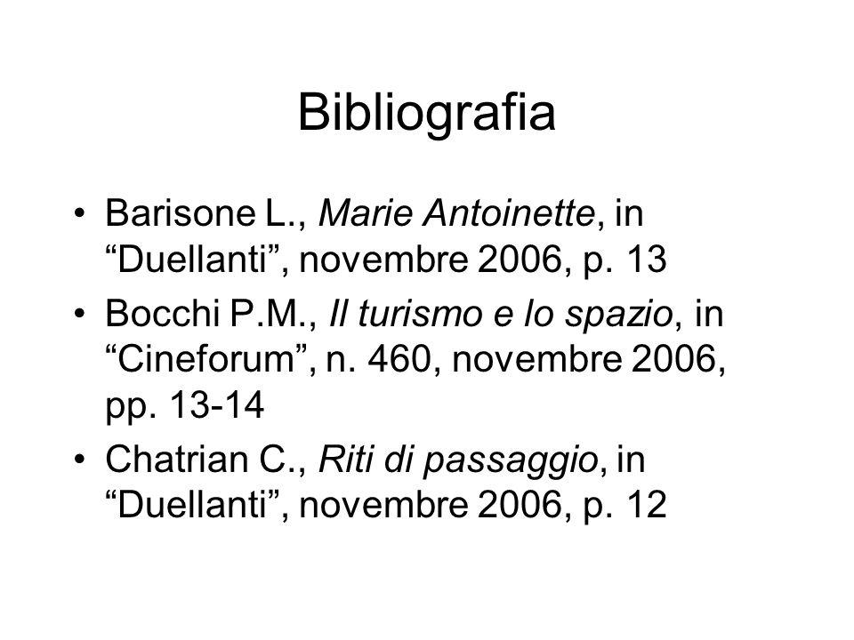 Bibliografia Barisone L., Marie Antoinette, in Duellanti , novembre 2006, p. 13.