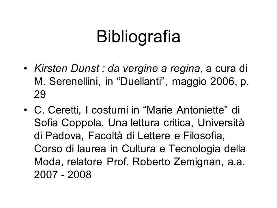Bibliografia Kirsten Dunst : da vergine a regina, a cura di M. Serenellini, in Duellanti , maggio 2006, p. 29.