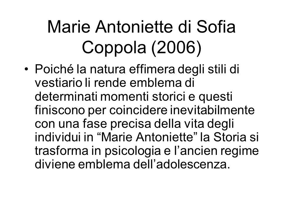 Marie Antoniette di Sofia Coppola (2006)