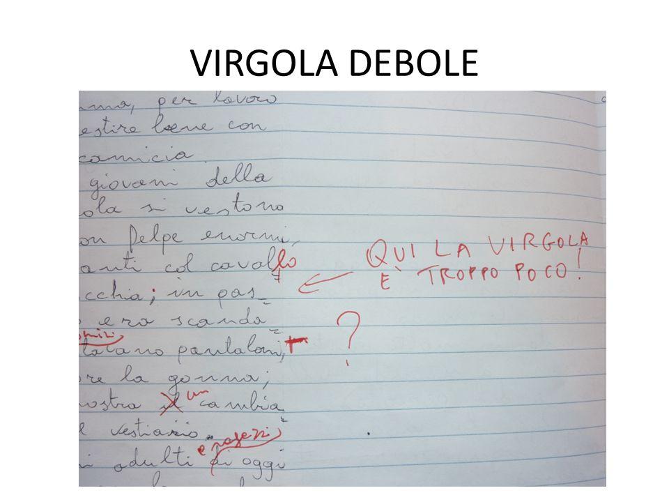 VIRGOLA DEBOLE