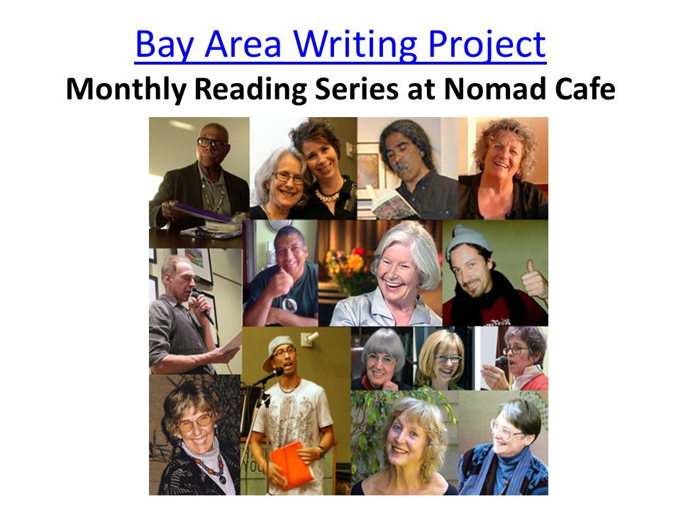 Bay Area Writing Project Monthly Reading Series at Nomad Cafe
