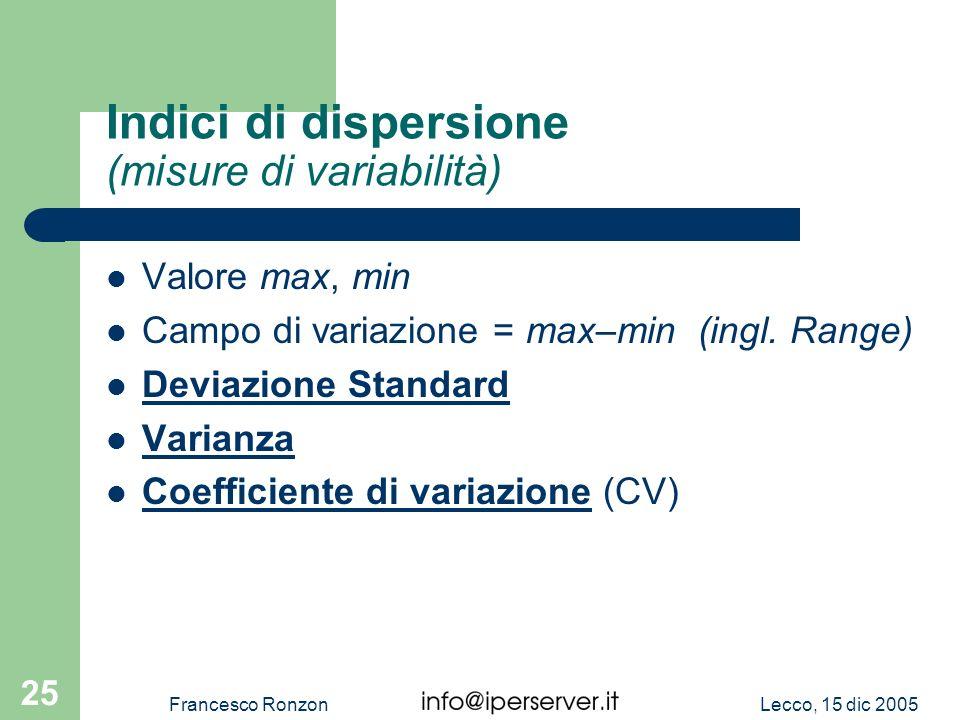 Indici di dispersione (misure di variabilità)