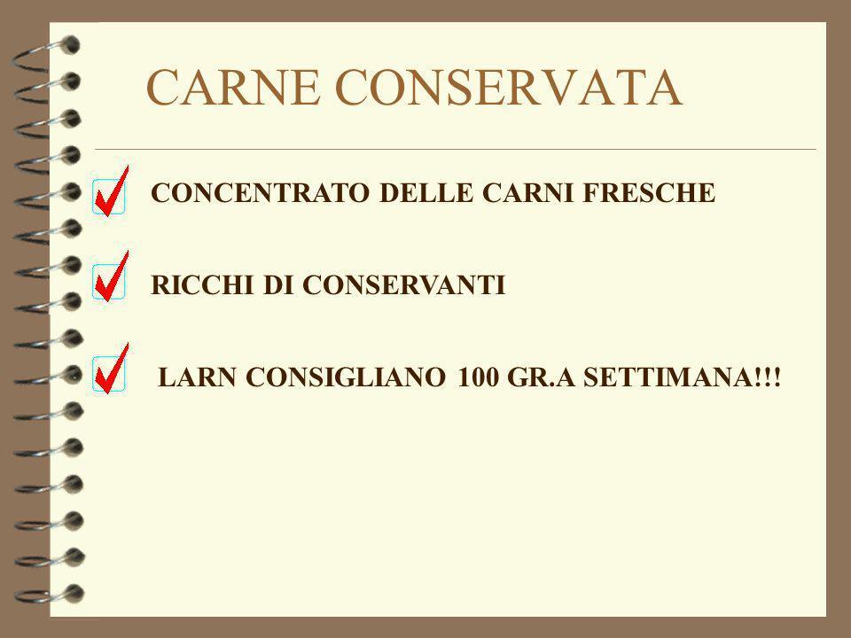 CARNE CONSERVATA CONCENTRATO DELLE CARNI FRESCHE RICCHI DI CONSERVANTI