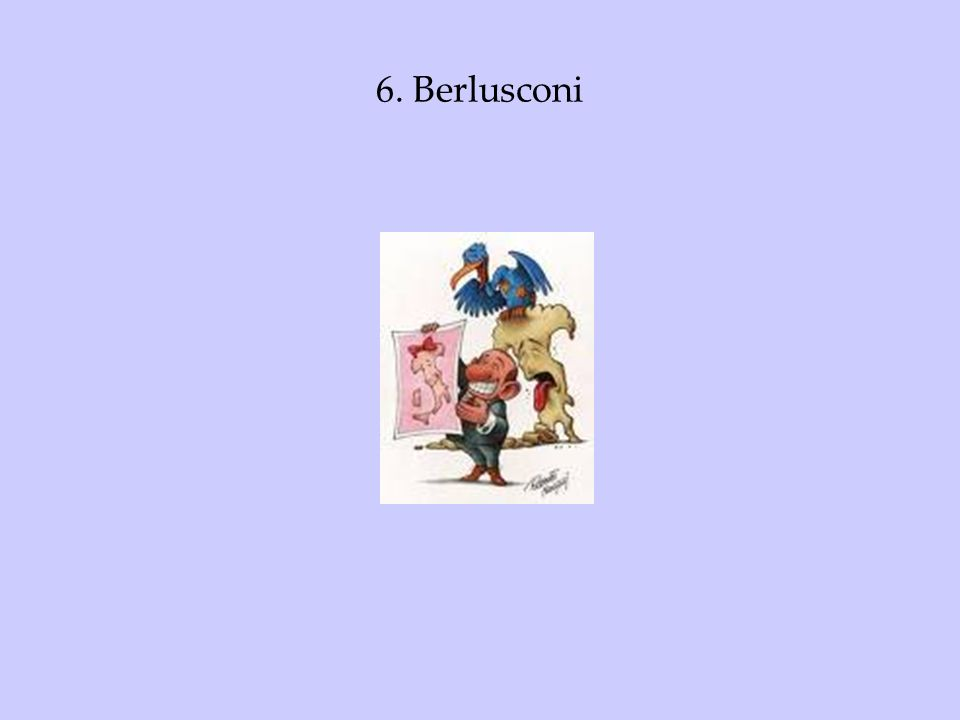 6. Berlusconi