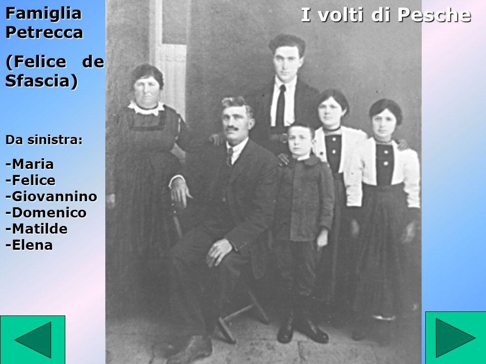 I volti di Pesche Famiglia Petrecca (Felice de Sfascia)