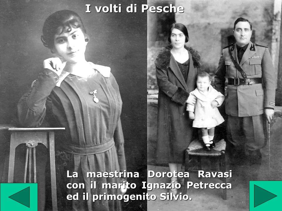 I volti di Pesche La maestrina Dorotea Ravasi con il marito Ignazio Petrecca ed il primogenito Silvio.