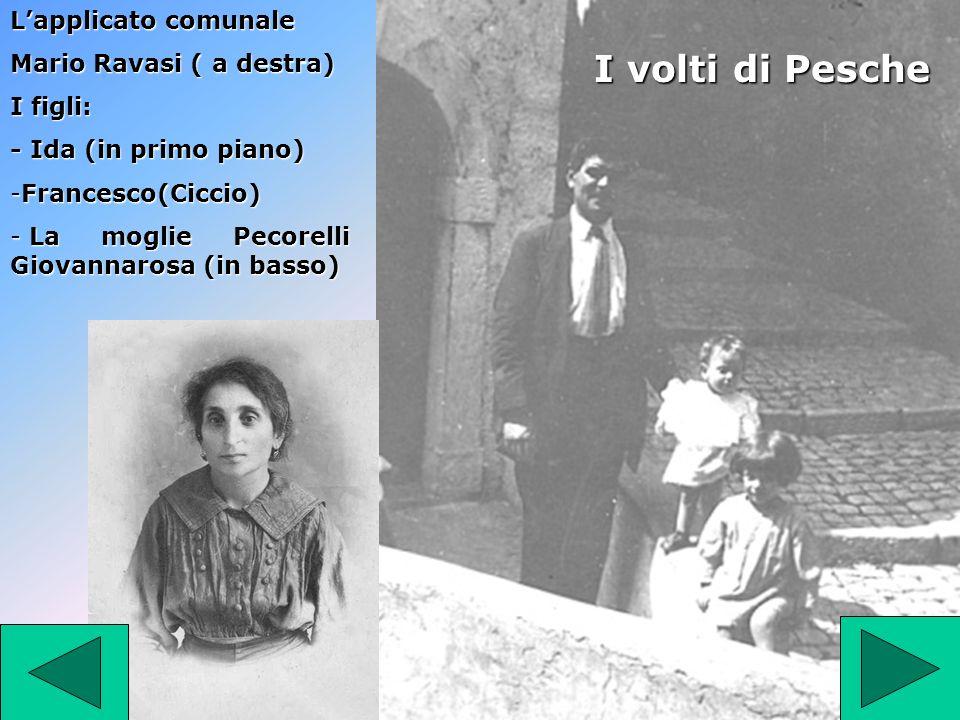 I volti di Pesche L'applicato comunale Mario Ravasi ( a destra)