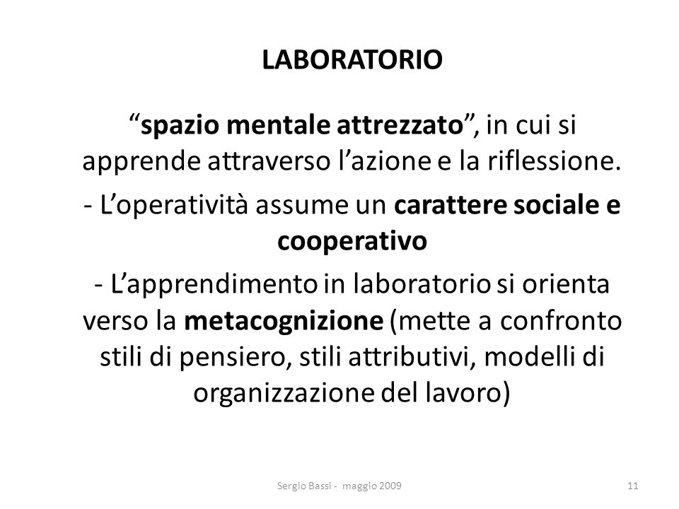 - L'operatività assume un carattere sociale e cooperativo