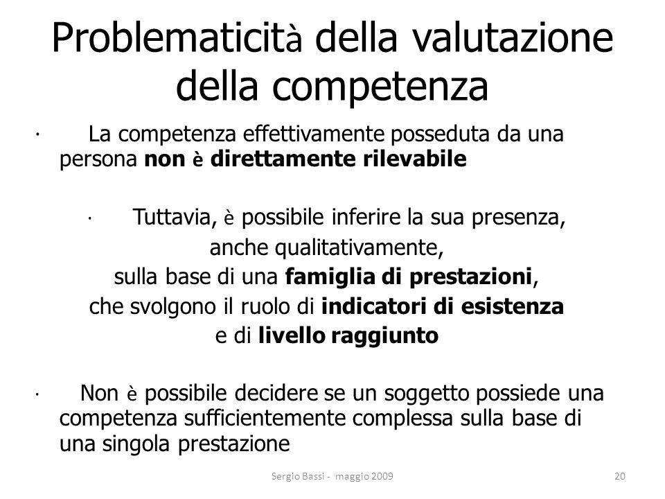 Problematicità della valutazione della competenza