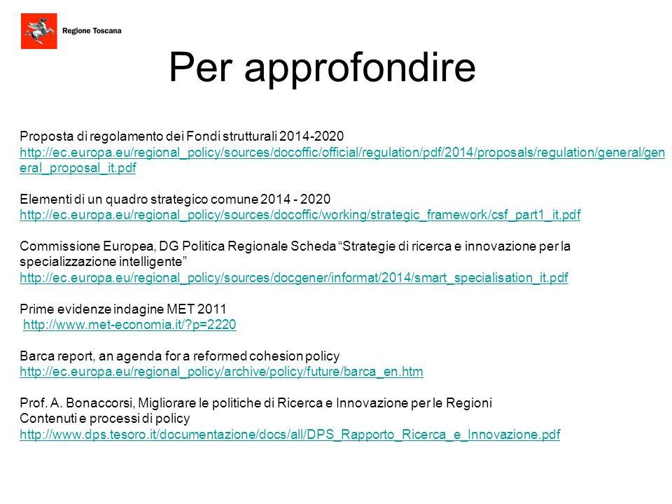 Per approfondire Proposta di regolamento dei Fondi strutturali 2014-2020.