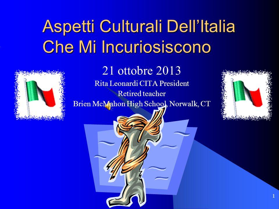 Aspetti Culturali Dell'Italia Che Mi Incuriosiscono