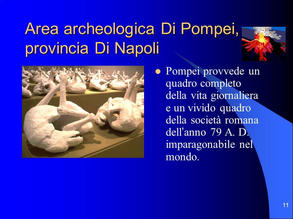 Area archeologica Di Pompei, provincia Di Napoli