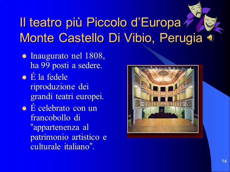 Il teatro più Piccolo d'Europa Monte Castello Di Vibio, Perugia