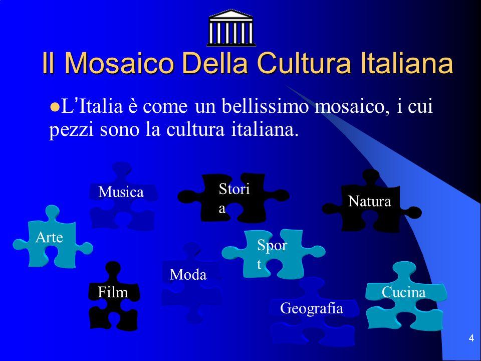 Il Mosaico Della Cultura Italiana