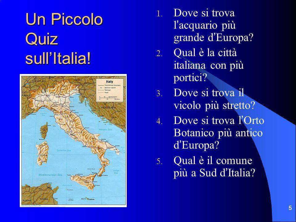 Un Piccolo Quiz sull'Italia!