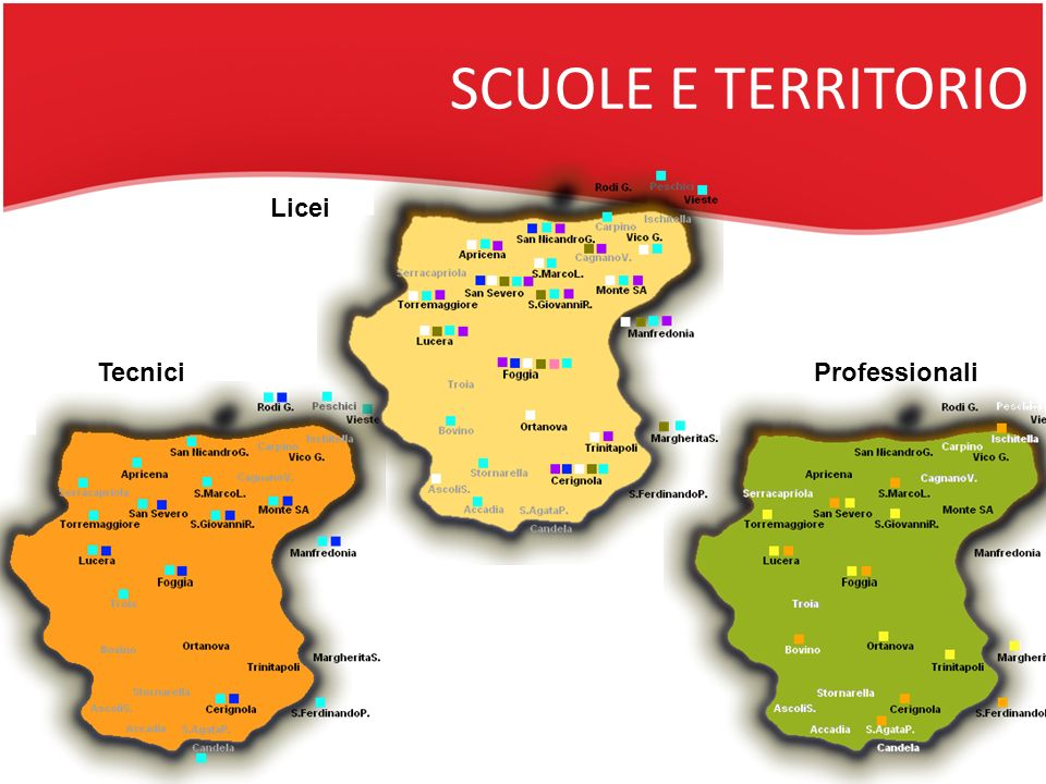 SCUOLE E TERRITORIO Licei Tecnici Professionali