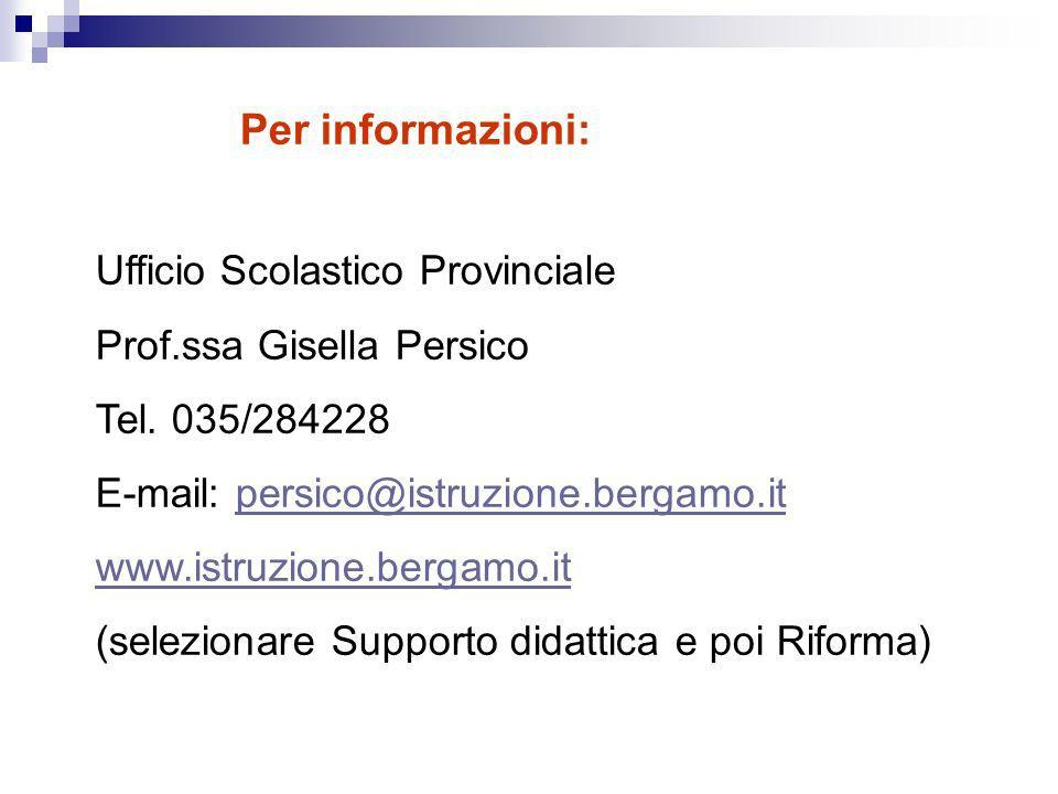 Per informazioni: Ufficio Scolastico Provinciale