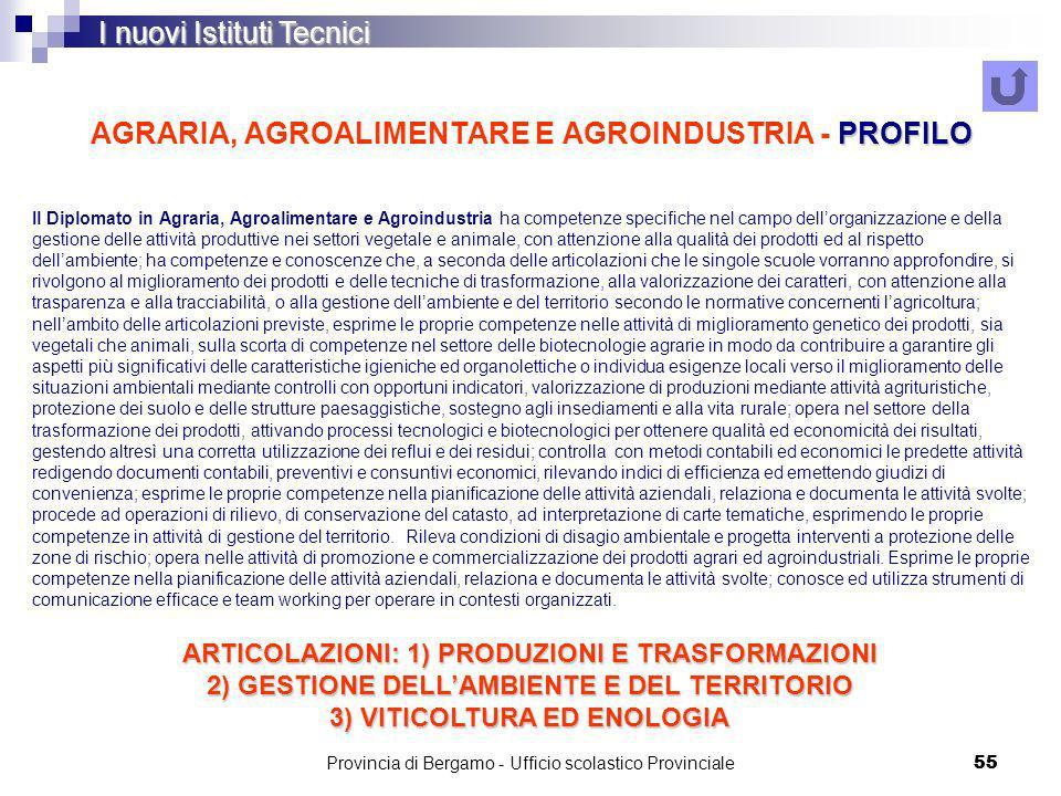 AGRARIA, AGROALIMENTARE E AGROINDUSTRIA - PROFILO
