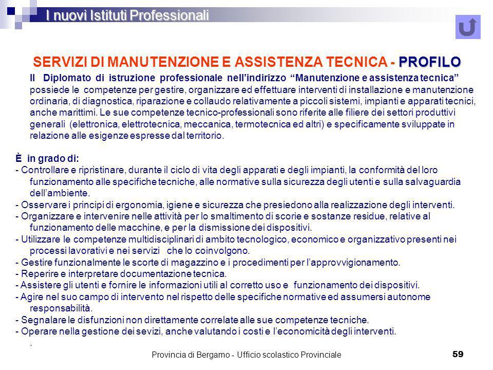 SERVIZI DI MANUTENZIONE E ASSISTENZA TECNICA - PROFILO