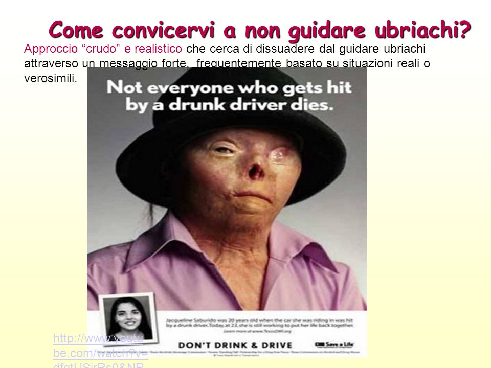 Come convicervi a non guidare ubriachi