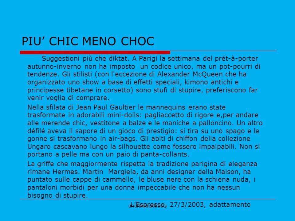 PIU' CHIC MENO CHOC
