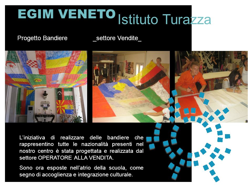 Istituto Turazza EGIM VENETO Progetto Bandiere _settore Vendite__