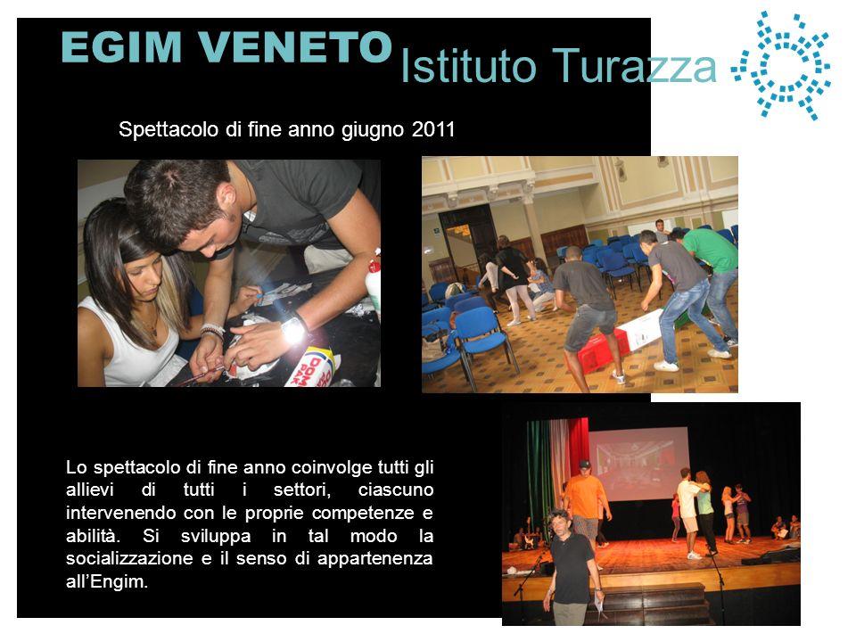 Istituto Turazza EGIM VENETO Spettacolo di fine anno giugno 2011