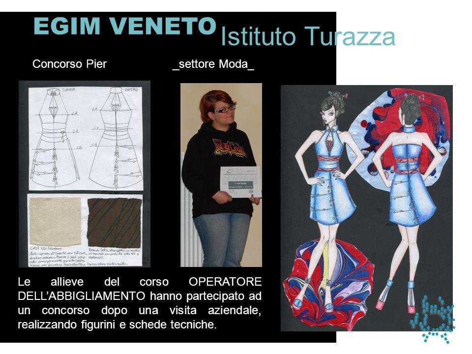 Istituto Turazza EGIM VENETO Concorso Pier _settore Moda__