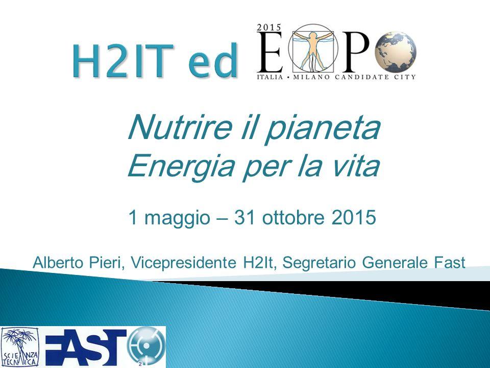 Nutrire il pianeta Energia per la vita 1 maggio – 31 ottobre 2015