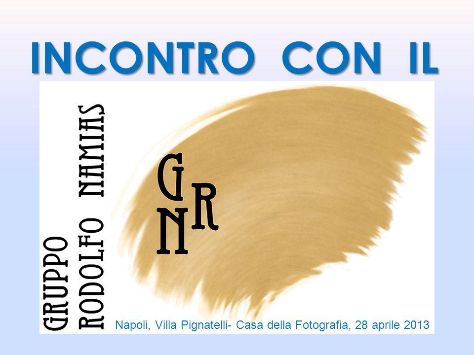 INCONTRO CON IL Napoli, Villa Pignatelli- Casa della Fotografia, 28 aprile 2013