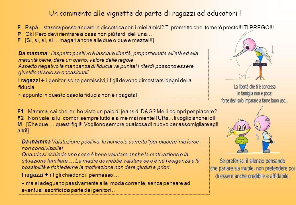 Un commento alle vignette da parte di ragazzi ed educatori !