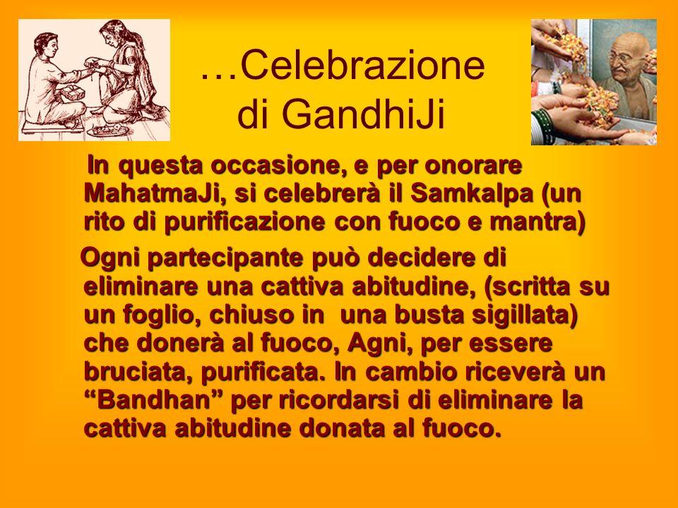 …Celebrazione di GandhiJi