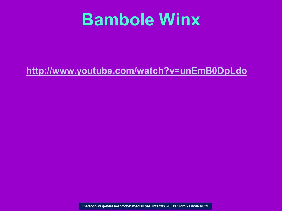 Bambole Winx http://www.youtube.com/watch v=unEmB0DpLdo