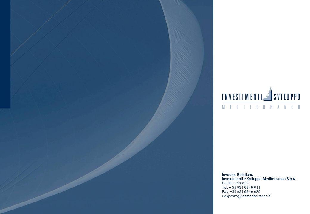Investor RelationsInvestimenti e Sviluppo Mediterraneo S.p.A. Renato Esposito. Tel. + 39 081 68 49 611.