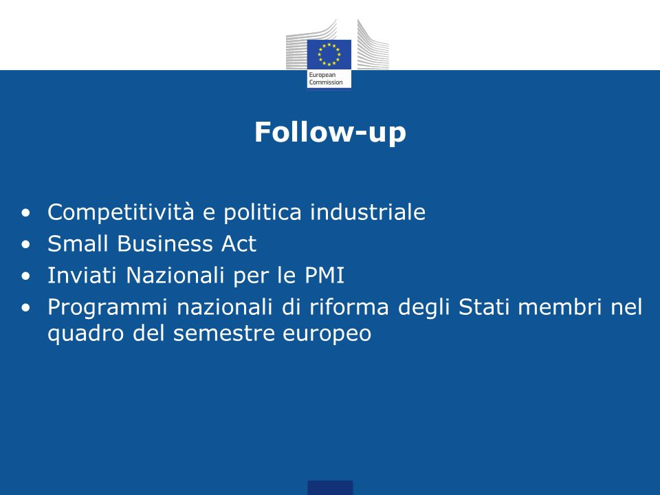 Follow-up Competitività e politica industriale Small Business Act