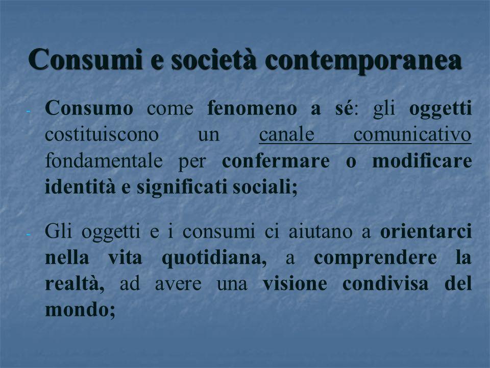 Consumi e società contemporanea