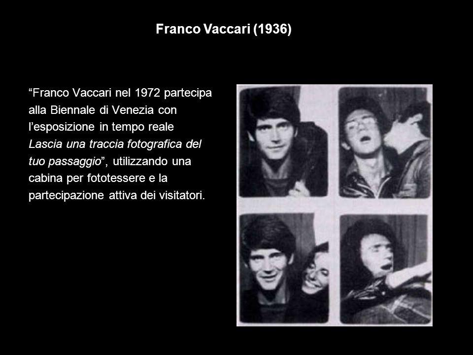 Franco Vaccari (1936) Franco Vaccari nel 1972 partecipa